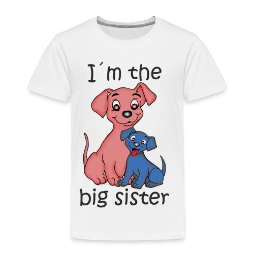 I'm the Big Sister - Toddler Premium T-Shirt