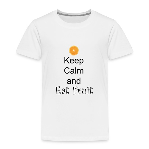 Keep-Calm-and-Eat-Fruit - Toddler Premium T-Shirt