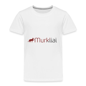 Murkliai - Toddler Premium T-Shirt