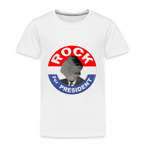 ROCK FOR PRESIDENT - Toddler Premium T-Shirt
