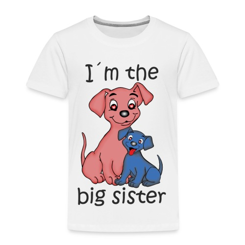 I'm the Big Sister - Toddler Premium T-Shirt