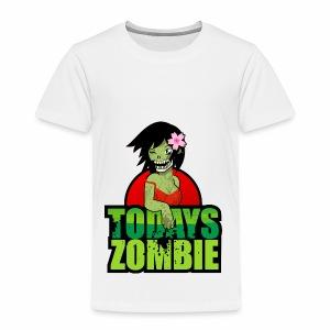Sexy Zombie | Today's Zombie - Toddler Premium T-Shirt