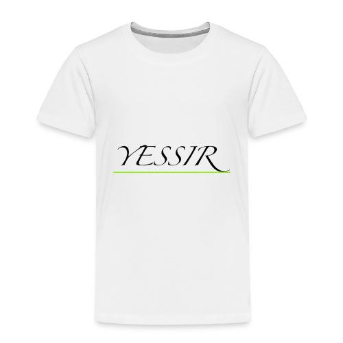 Yessir - Toddler Premium T-Shirt