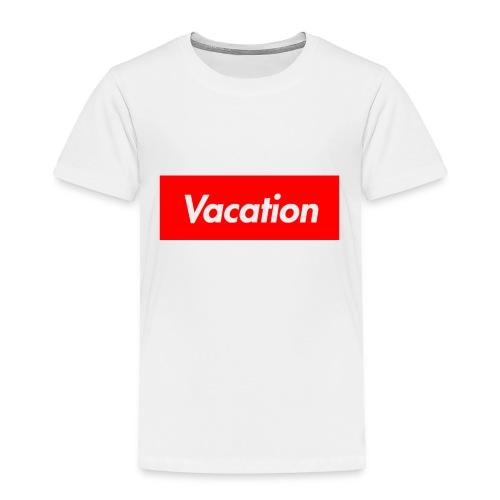 TheVacation (Supreme logo) - Toddler Premium T-Shirt