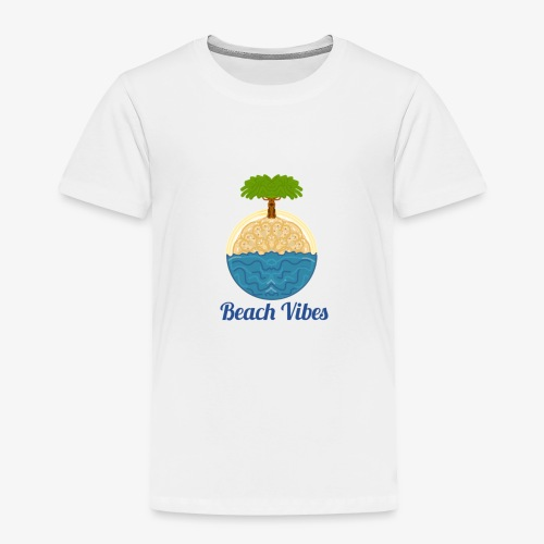 Beach vibes - Toddler Premium T-Shirt