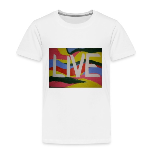 @filtre3 - Be Live - Design can be customized - Toddler Premium T-Shirt