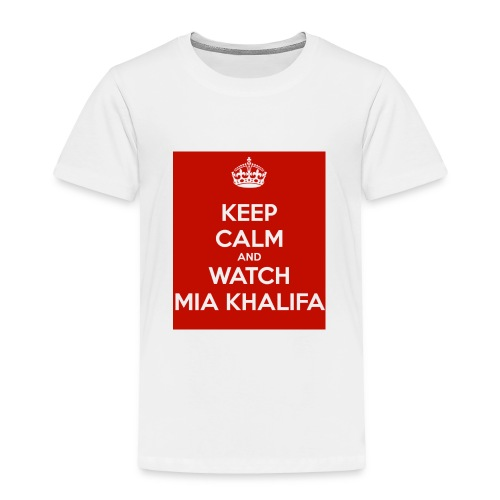 keep-calm-and-watch-mia-khalifa - Toddler Premium T-Shirt