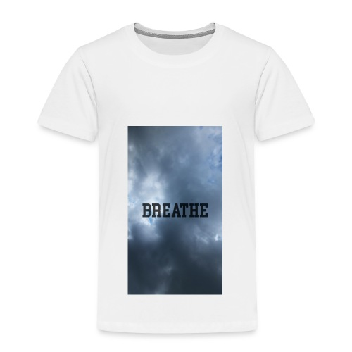 Clouds with Breathe text - Toddler Premium T-Shirt