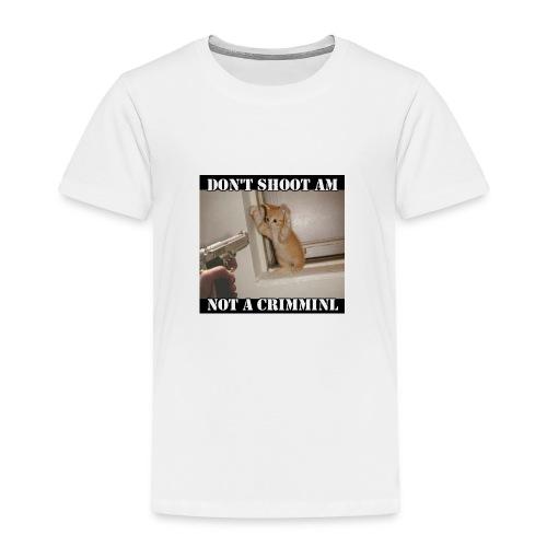 Don't shoot - Toddler Premium T-Shirt