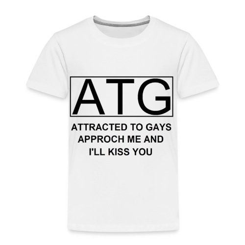 ATG Attracted to gays - Toddler Premium T-Shirt