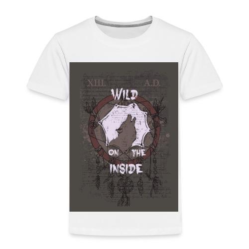 Wild-on-the-inside - Toddler Premium T-Shirt
