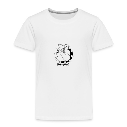 Official Be You Dogs! - Toddler Premium T-Shirt