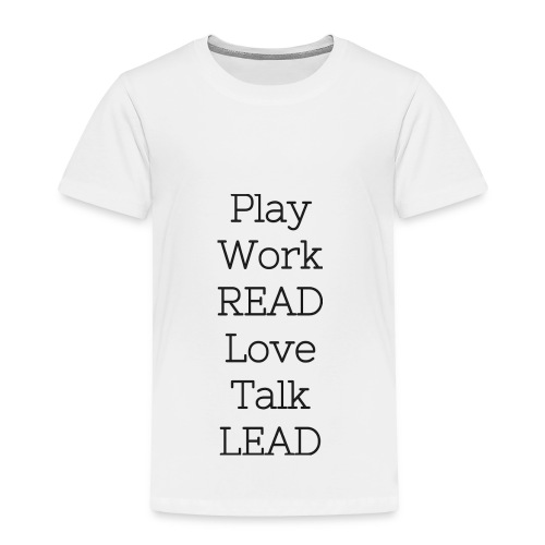 Play_Work_Read - Toddler Premium T-Shirt