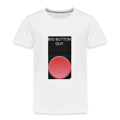 BIG BUTTON GUY - Toddler Premium T-Shirt