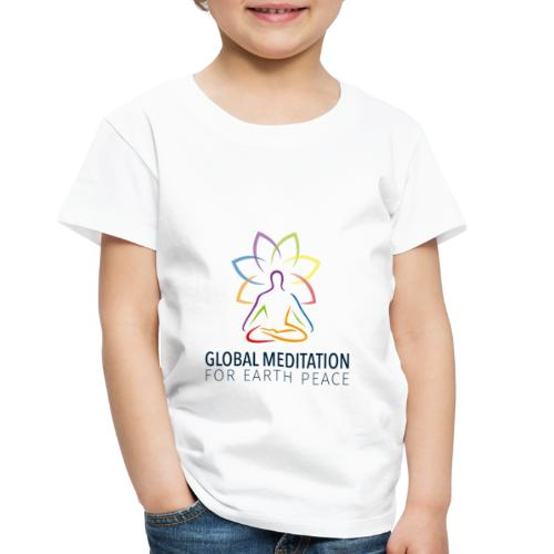Global Meditation • For Earth Peace - Toddler Premium T-Shirt
