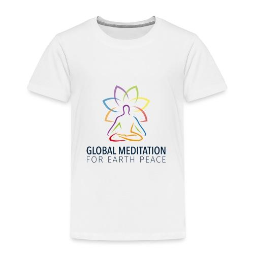 Global Meditation • For Earth Peace - Toddler Premium T-Shirt