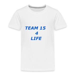 team 15 4 life merch - Toddler Premium T-Shirt