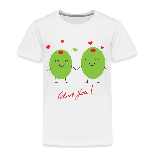 Olive You - Toddler Premium T-Shirt