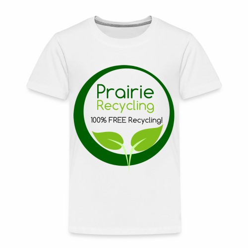 Prairie Recycling Official Logo - Toddler Premium T-Shirt
