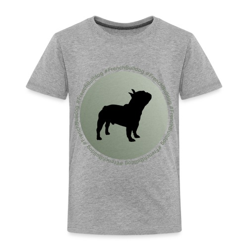 French Bulldog - Toddler Premium T-Shirt