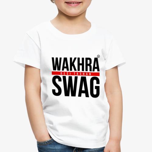 Wakhra Swag B - Toddler Premium T-Shirt