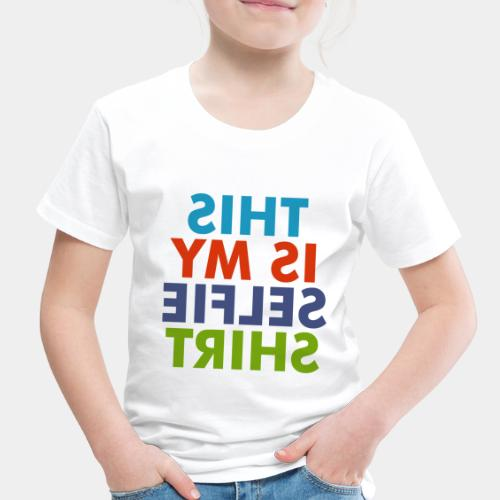 selfie shirt - Toddler Premium T-Shirt