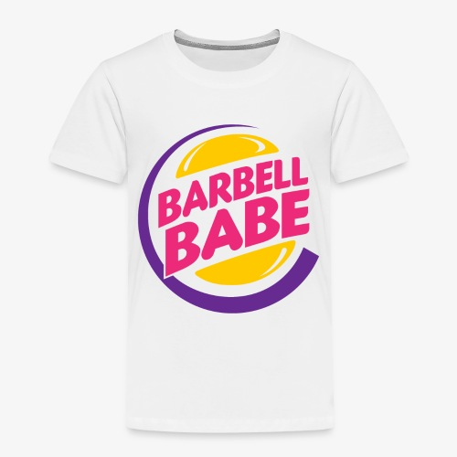 Barbell Babe - Toddler Premium T-Shirt