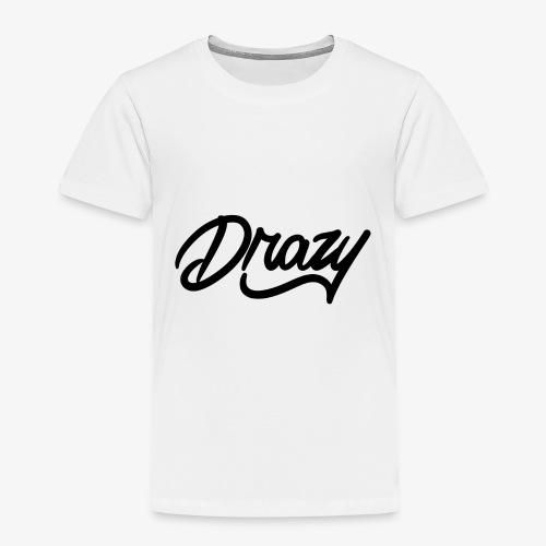 drazy signature - Toddler Premium T-Shirt