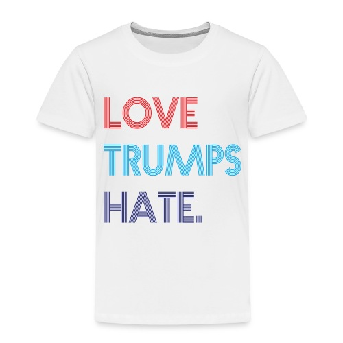 Love Trumps Hate Retro - Toddler Premium T-Shirt