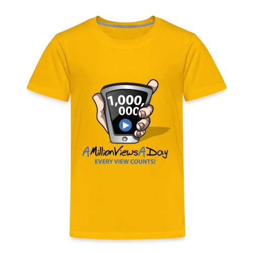 AMillionViewsADay - every view counts! - Toddler Premium T-Shirt