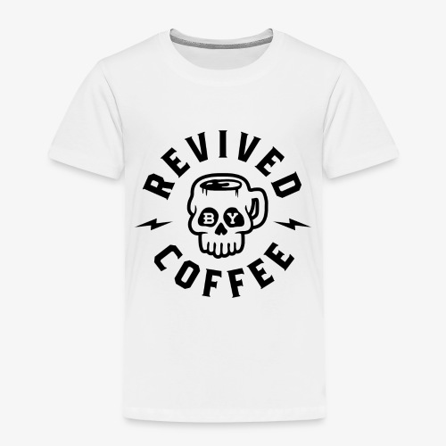 Revived By Coffee v2 - Toddler Premium T-Shirt