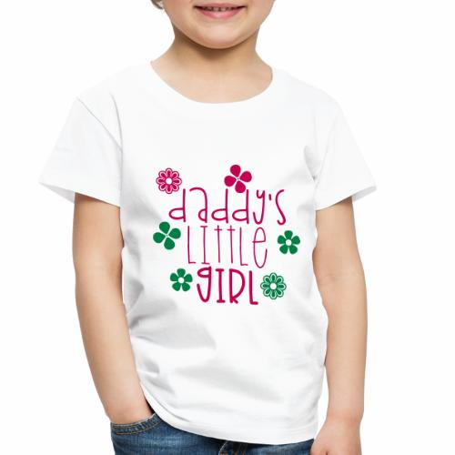 DADDY'S LITTLE GIRL - Toddler Premium T-Shirt