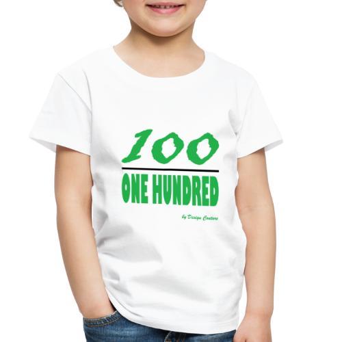 ONE HUNDRED GREEN - Toddler Premium T-Shirt