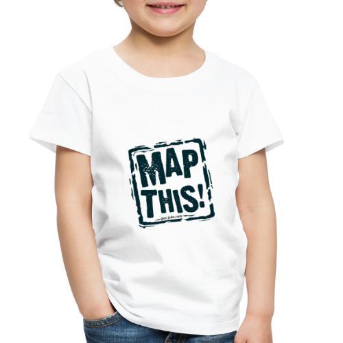 MapThis! Black Stamp Logo - Toddler Premium T-Shirt