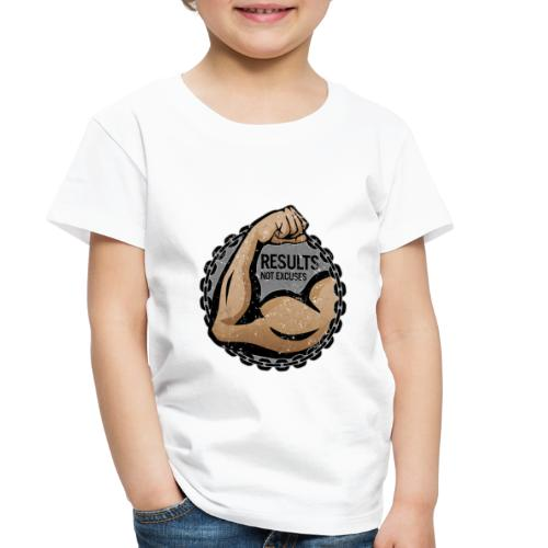 """""""Results, Not Excuses"""" fitness logo - Toddler Premium T-Shirt"""