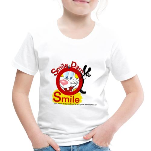 Smile Darn Ya Smile - Toddler Premium T-Shirt