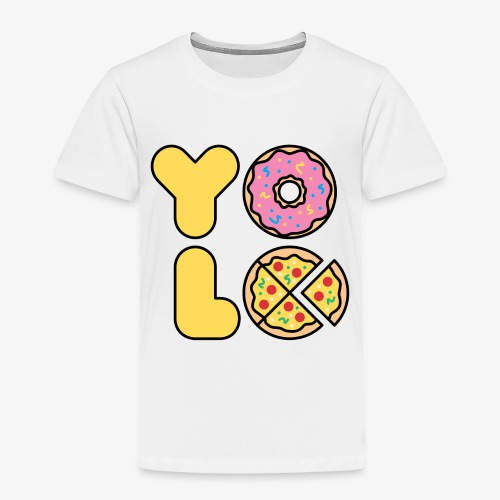 You Only Lift Once - Toddler Premium T-Shirt