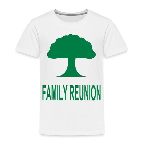 ***12% Rebate - See details!*** FAMILY REUNION add - Toddler Premium T-Shirt