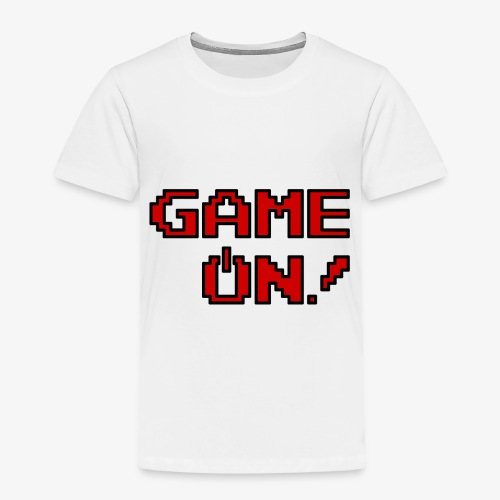 Game On.png - Toddler Premium T-Shirt