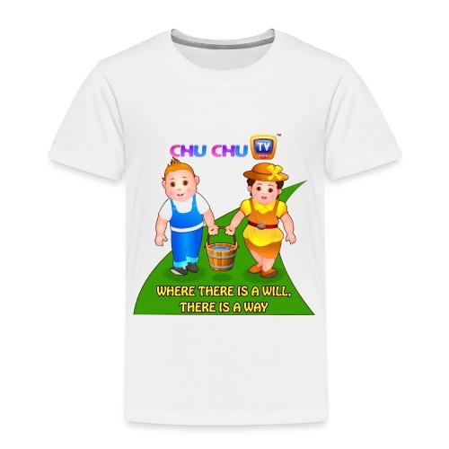 Motivational Slogan 8 - Toddler Premium T-Shirt