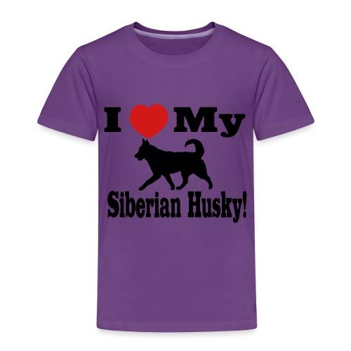 I Love my Siberian Husky - Toddler Premium T-Shirt