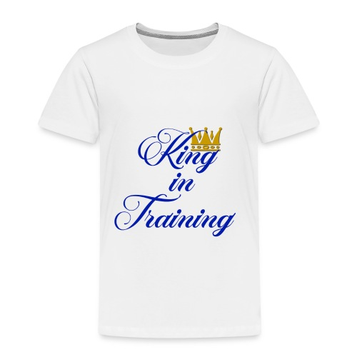 King in Training - Toddler Premium T-Shirt