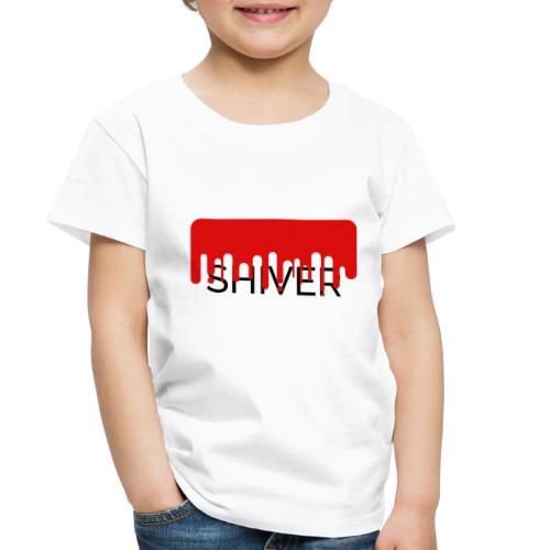 Shiver - Toddler Premium T-Shirt