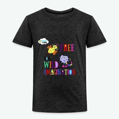 LOLAS LAB FREE YOUR WILD IMAGINATION TEE - Toddler Premium T-Shirt