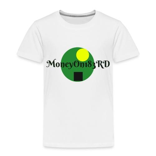 MoneyOn183rd - Toddler Premium T-Shirt