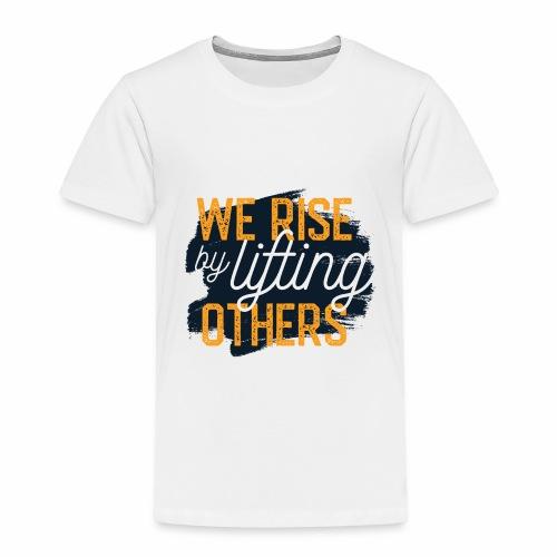 We Rise - Toddler Premium T-Shirt