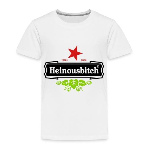 Heinousbitch - Toddler Premium T-Shirt