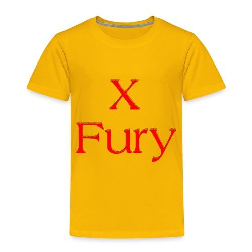 X Fury - Toddler Premium T-Shirt
