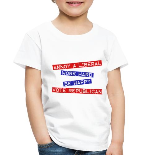 ANNOY A LIBERAL - Toddler Premium T-Shirt