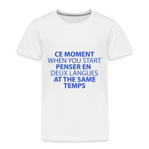 Language geek phrase - Toddler Premium T-Shirt